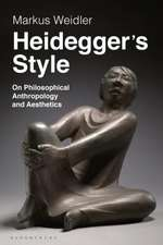 Heidegger's Style: On Philosophical Anthropology and Aesthetics