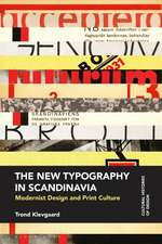 The New Typography in Scandinavia: Modernist Design and Print Culture