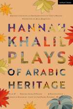 Hannah Khalil: Plays of Arabic Heritage