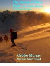 The Conquest of Mera Peak:  The World's Highest Trekking Summit.