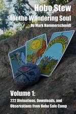 Hobo Stew for the Wandering Soul Volume 1