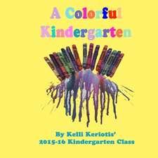 A Colorful Kindergarten