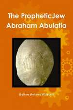 The Jewish Prophet Abraham Abulafia and His Gospel