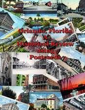 Orlando, FL - A Historical Review Using Postcards
