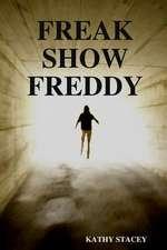 Freak Show Freddy