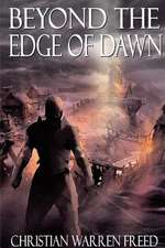 Beyond the Edge of Dawn