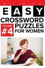 Easy Crossword Puzzles for Women - Volume 4