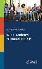 A Study Guide for W. H. Auden's