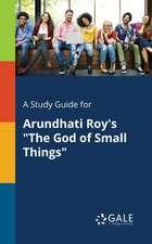 SG FOR ARUNDHATI ROYS THE GOD