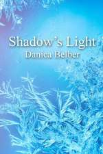 Shadow's Light