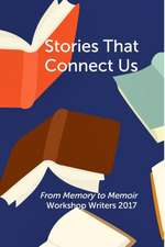 Stories That Connect Us