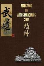 Maestros de Artes Marciales 2017