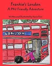 Frankie's London a PKU Friendly Adventure