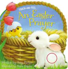An Easter Prayer Touch and Feel
