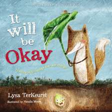 It Will be Okay: Trusting God Through Fear and Change