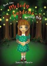 Melody Gardens: Spring Day