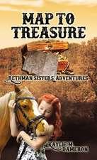 Map to Treasure: Rethman Sisters' Adventures