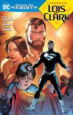 Road to Rebirth Superman  Lois and Clark