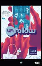 Unfollow, Volume 1:  Mindfields