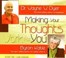 Making Your Thoughts Work for You