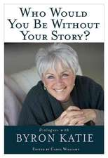 Who Would You Be Without Your Story?:  The Master Course Audio