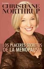 Los Placeres Secretos de la Menopausia = The Secret Pleasures of Menopause