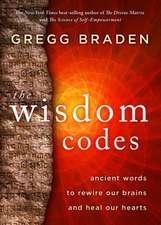 The Wisdom Codes: The Wisdom Codes