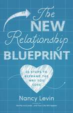 New Relationship Blueprint