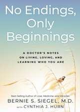 No Endings, Only Beginnings