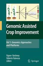 Genomics-Assisted Crop Improvement: Vol 1: Genomics Approaches and Platforms