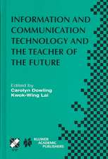 Information and Communication Technology and the Teacher of the Future: IFIP TC3 / WG3.1 & WG3.3 Working Conference on ICT and the Teacher of the Future January 27–31, 2003, Melbourne, Australia