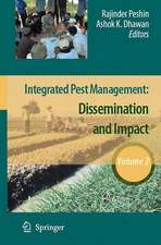 Integrated Pest Management: Volume 2: Dissemination and Impact