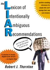 The Lexicon of Intentionally Ambiguous Recommendations (L.I.A.R.)