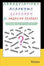 Abbreviations Acronyms Glossary for American Readers