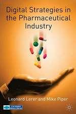 Digital Strategies in the Pharmaceutical Industry