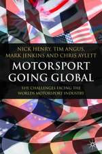 Motorsport Going Global: The Challenges Facing the World's Motorsport Industry