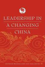 Leadership in a Changing China: Leadership Change, Institution building, and New Policy Orientations