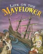 Life on the Mayflower