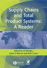 Supply Chains and Total Product Systems: A Reader