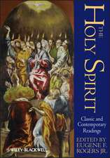 The Holy Spirit: Classic and Contemporary Readings