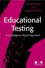 Educational Testing: A Competence–Based Approach