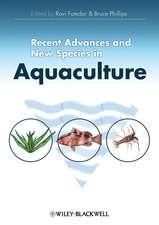 Recent Advances and New Species in Aquaculture