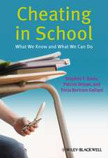 Cheating in School: What We Know and What We Can Do