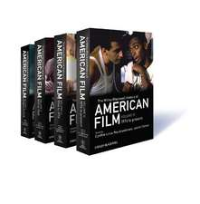 The Wiley–Blackwell History of American Film: 4 Volume Set