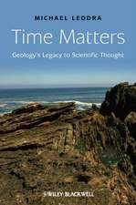 Time Matters: Geology′s Legacy to Scientific Thought