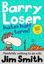 Barry Loser Hates Half Term!:  100 F.A.B. Postcards