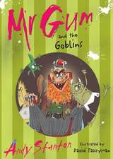 MR Gum and the Goblins:  The Comic Collection