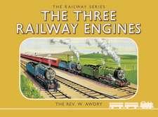 Thomas the Tank Engine: The Railway Series: The Three Railway Engines