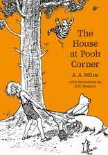 The House at Pooh Corner. 90th Anniversary Edition
