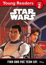 Star Wars Young Readers: Finn and Poe Team Up